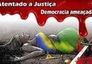 Atentado a Deusa da Justiça – Democracia ameaçada